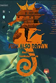 Fish also drown Poster