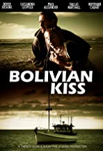 Bolivian Kiss