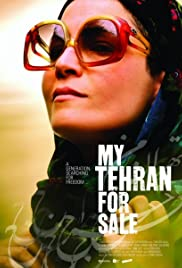 My Tehran for Sale(2009) Poster - Movie Forum, Cast, Reviews