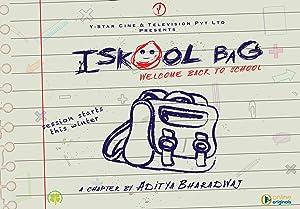 Iskool Bag movie, song and  lyrics