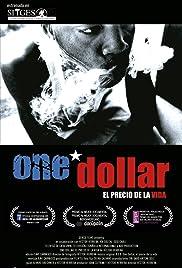 One Dollar (El precio de la vida) Poster