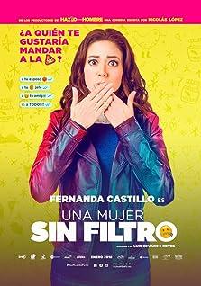 Una Mujer Sin Filtro (2018)