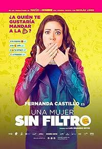 Primary photo for Una Mujer Sin Filtro