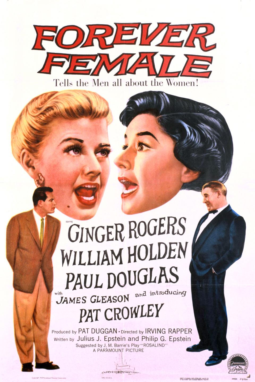 Forever Female (1953) - IMDb