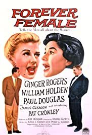 Forever Female(1953) Poster - Movie Forum, Cast, Reviews