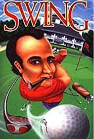The Man with the Perfect Swing (1995)