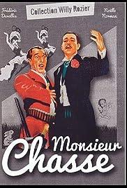 Monsieur Chasse Poster