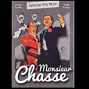 Monsieur Chasse by