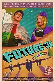 Primary photo for Future '38