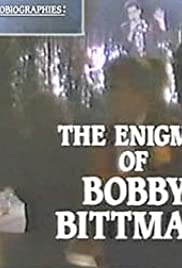 Biographies: The Enigma of Bobby Bittman Poster
