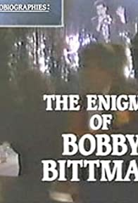 Primary photo for Biographies: The Enigma of Bobby Bittman