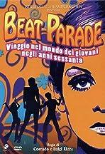 Beat Parade: Viaggio nel mondo dei giovani negli anni sessanta