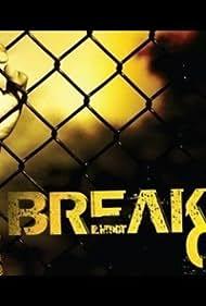 Breakout (2010) Poster - TV Show Forum, Cast, Reviews