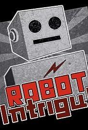 Robot Intrigue Poster