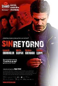 Bárbara Goenaga, Federico Luppi, Leonardo Sbaraglia, and Martín Slipak in Sin retorno (2010)