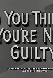 So You Think You're Not Guilty Poster