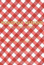 Monopoly Weekend