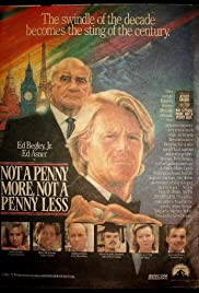 Not a Penny More, Not a Penny Less (1990) Poster - Movie Forum, Cast, Reviews