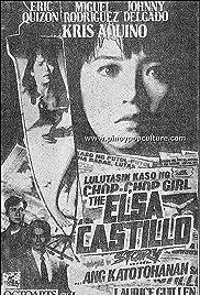 The Elsa Castillo story... Ang katotohanan Poster