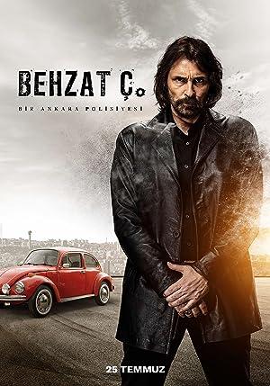 Where to stream Behzat Ç.: Bir Ankara Polisiyesi
