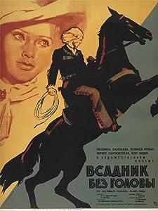 Watch free full movie Vsadnik bez golovy by Lev Atamanov [avi]