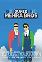 Super Mehra Bros