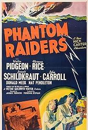 Phantom Raiders(1940) Poster - Movie Forum, Cast, Reviews
