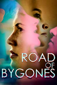Primary photo for Road of Bygones