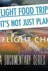 The Inflight Food Trip (2019)