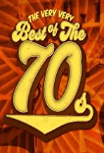 The Very Very Best of the 70s