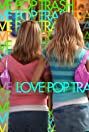 Love Pop Trash (2009) Poster