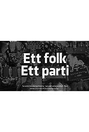Ett folk, Ett parti - Socialdemokraternas historia