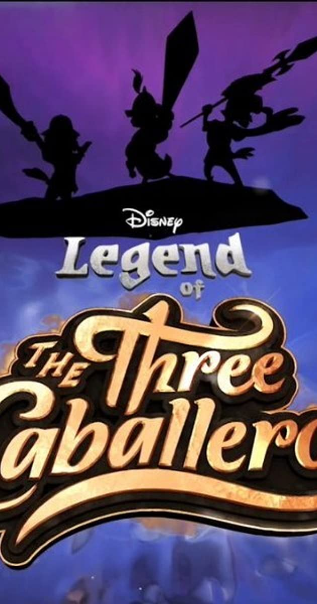 Download Legend of the Three Caballeros or watch streaming online complete episodes of  Season 1 in HD 720p 1080p using torrent