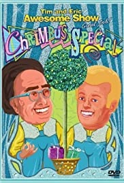 Tim and Eric Awesome Show, Great Job! Chrimbus Special Poster