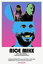 Nice Mike