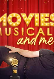 Movies, Musicals & Me Poster