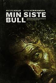 Min Siste Bull Poster