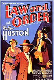 Law and Order(1932) Poster - Movie Forum, Cast, Reviews