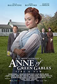 L.M. Montgomery's Anne of Green Gables: Fire & Dew Poster