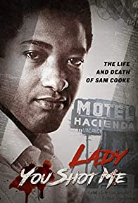 Primary photo for Lady You Shot Me: Life and Death of Sam Cooke