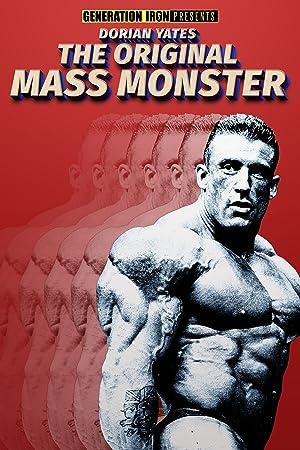 Where to stream Dorian Yates: The Original Mass Monster