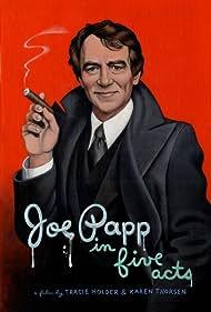 Joe Papp in Five Acts (2010)