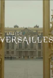 Inside Versailles - The Legacy Poster