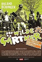 Der wilde Gärtner