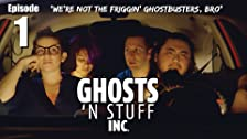 We're Not the Friggin' Ghostbusters