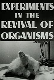 Experiments in the Revival of Organisms Poster