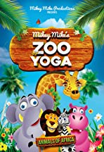 Mikey Mike's Zoo Yoga