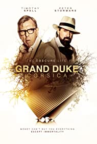 Timothy Spall, Peter Stormare, Matt Hookings, Alicia Agneson, and James Mackie in The Obscure Life of the Grand Duke of Corsica (2021)