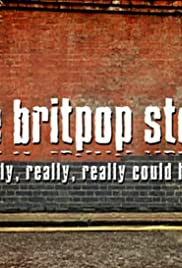The Britpop Story: 'It Really, Really, Really Could Happen' Poster