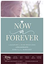 Now Or Forever